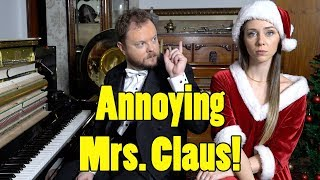 Annoying Mrs. Claus