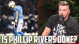 Is Phillip Rivers Done In The NFL?