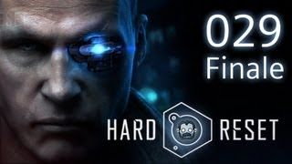 Let's Play: Hard Reset #029 - Kampf gegen den Aufseher [deutsch] [720p]