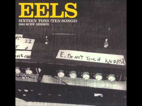Eels - Sixteens Tons
