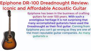 Epiphone DR-100 Dreadnought Review: Iconic and Affordable Acoustic Guitar