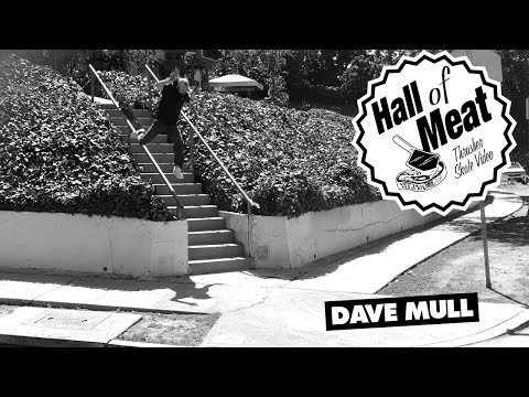 Hall Of Meat: Dave Mull