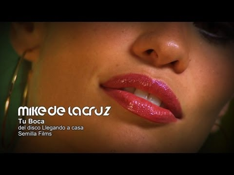 Mike de la Cruz - Tu Boca