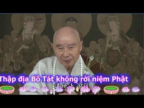 Thập Địa Bồ Tát Không Rời Niệm Phật