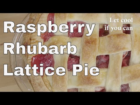 Raspberry Rhubarb Lattice Pie Recipe