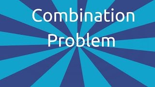 Combination Problem | Permutation and Combination | CA CPT | CS & CMA | Class 11 | Class 12