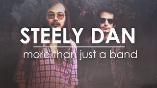 Steely Dan: More Than Just a Band