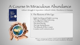 A Course In Miracles: The Illusions Of The Ego: Introduction