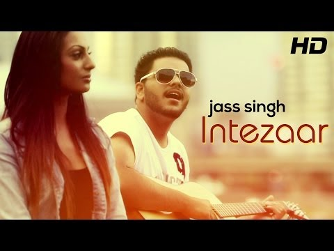 Intezaar - Official Teaser By Jass | Jass Singh | Punjabi Songs 2014 video