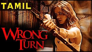 Download Wrong Turn | Full Movie in Tamil with Eng Subs 3Gp Mp4