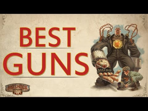 BEST GUNS in Bioshock Infinite - Hand Cannon & Sniper Rifle