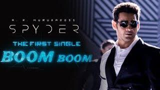 SPYDER – Boom Boom Song Review | Mahesh Babu | SJ Suriya | A R Murugadoss