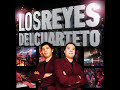 Los Reyes Del Cuarteto de [video]