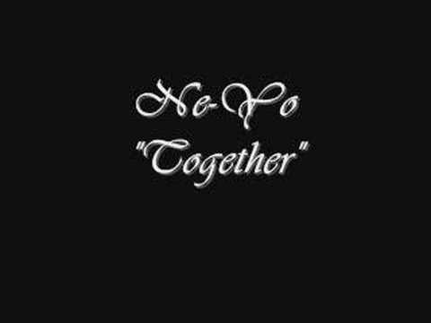 Ne-Yo - Together