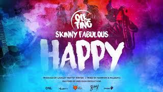 Skinny Fabulous Happy Ole Ting Riddim 34 2019 Soca 34 Official Audio