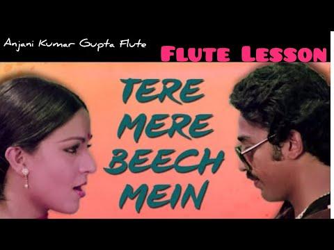 Tere Mere Bich Mein l Ek Duje Ke Liye l Kamal Hasan l Lata l Hindi Flute Lesson