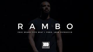 "(FREE) Drake Type Beat - ""Rambo"" I Free Type Beat I Rap/Trap Instrumental Beats"