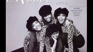 Watch En Vogue Give It Up Turn It Loose video