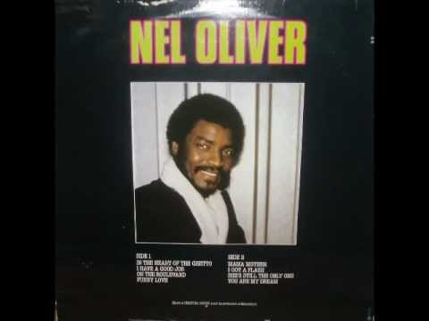 Nel Oliver - I Have A Good Job video