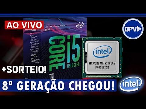 Intel 8ª GERAÇÃO de Processadores Coffee Lake Chegou! Vale a pena? + Sorteio - LIVE BPV