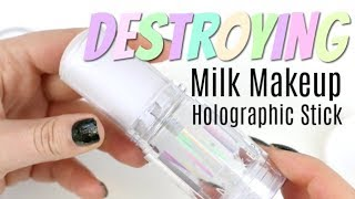 THE MAKEUP BREAKUP - Destroying, Weighing & Reforming the Milk Holographic Stick
