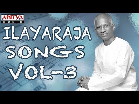 Vol 3 - Ilayaraja Best Telugu Hit Songs Collection With Lyrics...