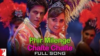 download lagu Phir Milenge Chalte Chalte - Full Song - Rab gratis