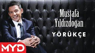 "Mustafa YILDIZDOĞAN ""Yörükçe"""