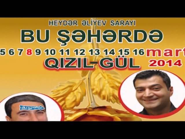 Qбzбl Gl - Bu hrd 2014, Tam versiya