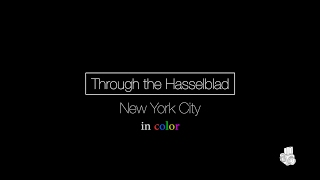 Through The Hasselblad :: New York City (in color) Part 1