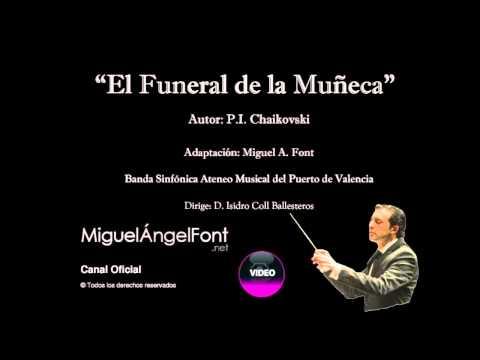 El Funeral de la Muñeca - P.I. Tchaikovsky - Adaptación a...
