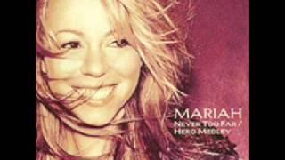 download lagu Mariah Carey - Never Too Far/hero Medley Album Version gratis