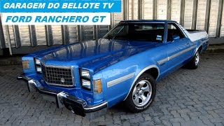 Garagem do Bellote TV: Ford Ranchero GT