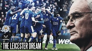The Leicester Dream The Greatest Sporting Story Ever
