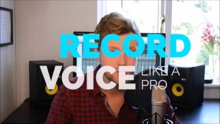 Learn How To Record Voice Over Like A Pro and Improve Your Video Audio or Voice Recording