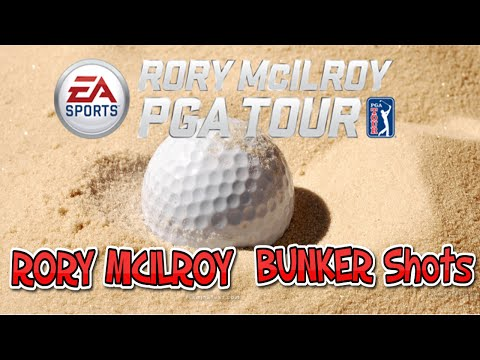 RORY MCILROY - Great BUNKER shots EA SPORTS