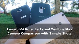 Comparing Cameras of Lenovo K4 Note, Le 1s and Zenfone Max : Photo Fridays