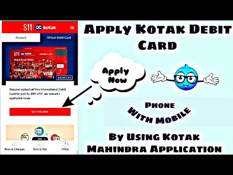 How To Apply Kotak Debit Card With Mobile Phone