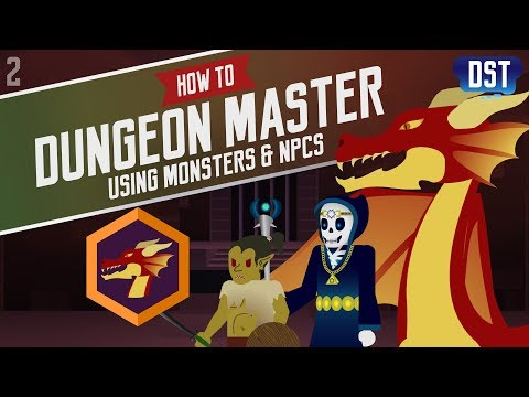 Using Monsters & NPCs - How to Dungeon Master Series  (D&D5e)
