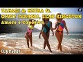 TAKAGI KETRA Ft GIUSY FERRERI SEAN KINGSTON Amore E Capoeira Testo Lyrics mp3