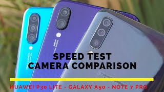 Huawei P30 Lite vs Redmi Note 7 Pro vs Samsung Galaxy A50 | Camera Comparison | Speed Test | Hindi