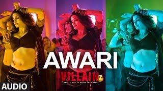 Awari Full Audio Song  Ek Villain  Sidharth Malhot
