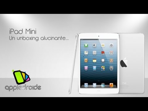 Ipad mini unboxing y primera vista