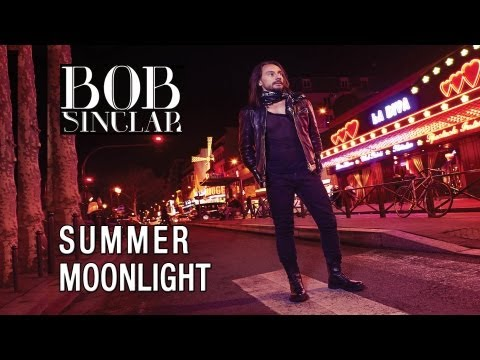 Bob Sinclar - Summer Moonlight (Radio Edit)