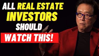 All Real Estate Investors Should Understand This! | Robert Kiyosaki