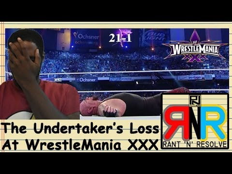 Undertaker's Loss At Wrestlemania Xxx - Rant N' Resolve # 9 video