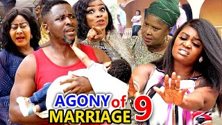 AGONY OF MARRIAGE SEASON 9 - New Movie | 2020 Latest Nigerian Nollywood Movie Full HD