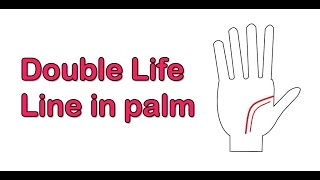 Double Life Line in palm | Palmistry in hindi | LIFE LINE PALMISTRY | हथेली में डबल लाइफ लाइन