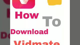 How to download vidmatehdvideodownloader