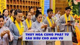 Nghệ sĩ hài Thúy Nga cầu siêu cho Anh Vũ cùng Phật tử chùa Ấn Quang